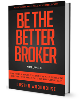 Be the Better Broker Voume 3